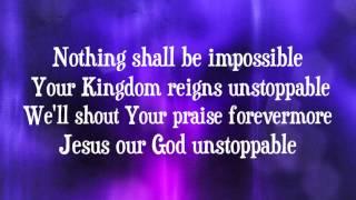 Elevation Worship - Unstoppable God - (with lyrics) (2014)