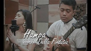 Download lagu Ha Live Cover Della Firdatia