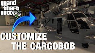 How to CUSTOMIZE the CARGOBOB! (GTA 5 SMUGGLERS RUN)