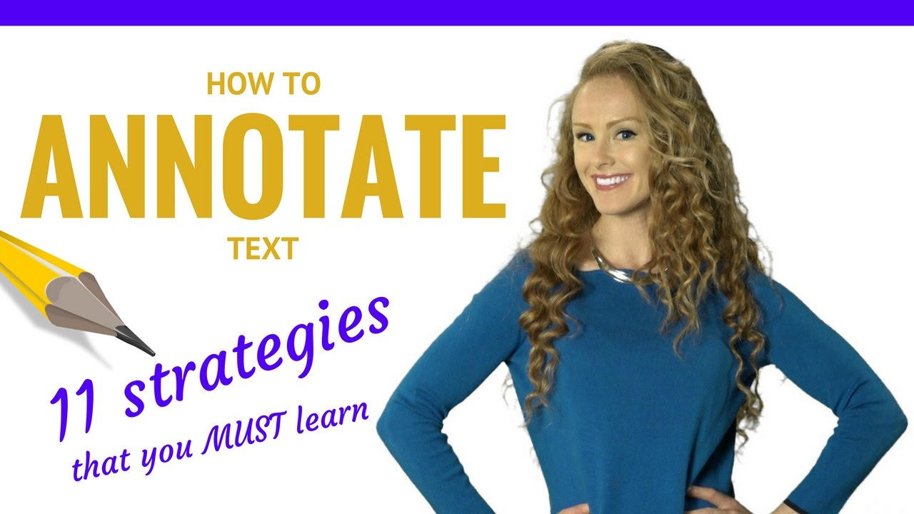How to annotate text while reading: 11 strategies - SchoolHabits