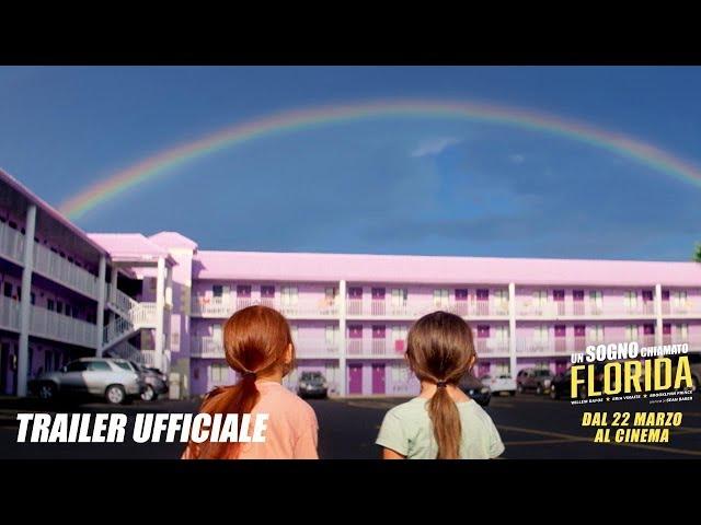 UN SOGNO CHIAMATO FLORIDA - Trailer ufficiale italiano