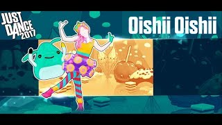 Oishii Oishii - Just Dance 2017 - Gameplay 5 Stars