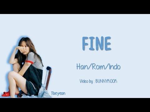 TAEYEON 태연 - Fine Lyrics Han/Rom/Indo