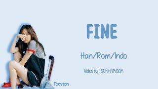 Gambar cover TAEYEON 태연 - Fine Lyrics Han/Rom/Indo