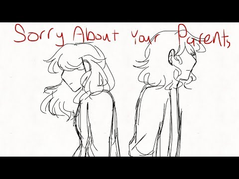 Sorry About Your Parents |DEH| Animatic/Storyboard
