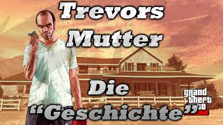 GTA 5 - Trevors Mutter | Lebt sie?