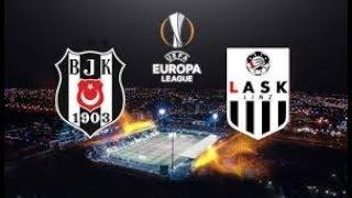 Beşiktaş  - Lask Linz Maçı Canlı İzle