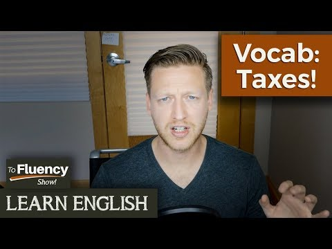 The Taxman 💰 | Learn English | To Fluency Show 🔥