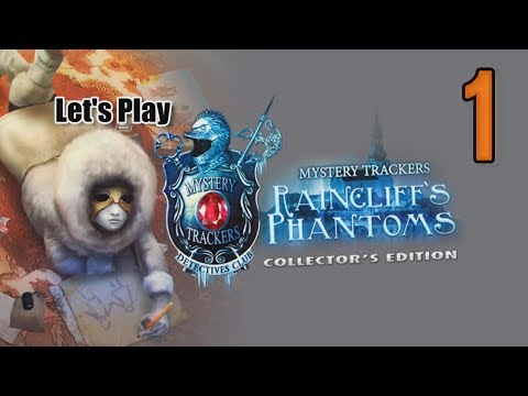 Mystery Trackers 6: Raincliffs Phantoms CE [01] w/YourGibs - ARRIVE AT RAINCLIFF - OPENING - Part 1