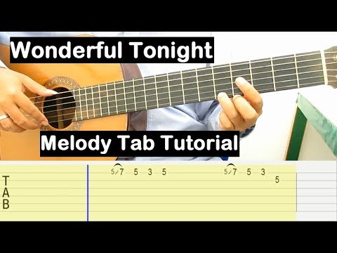 Wonderful Tonight Guitar Lesson Melody Tab Tutorial Guitar Lessons for Beginners