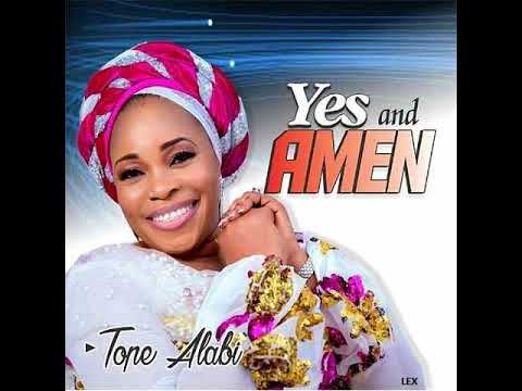 Download TOPE ALABI - Yes and Amen