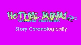 Hotline Miami 2 S Story Chronologically
