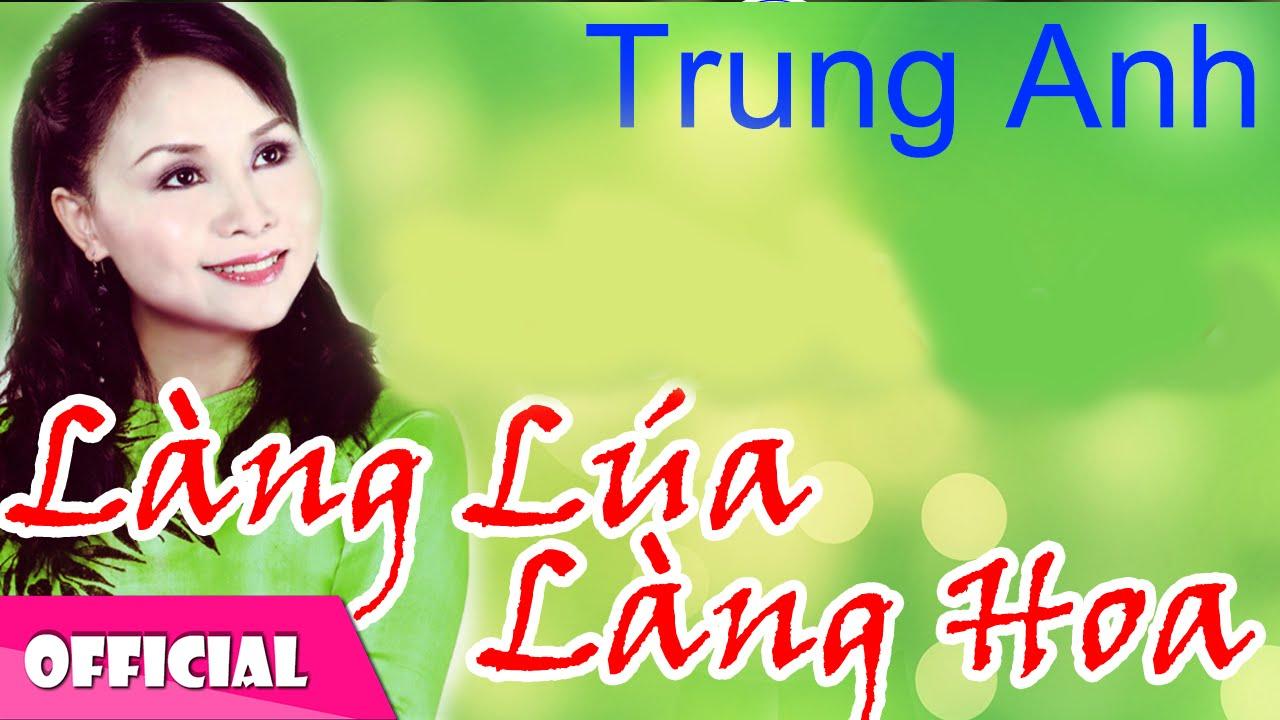 Download Mùa Xuân Làng Lúa Làng Hoa - Trung Anh [Official MV HD]