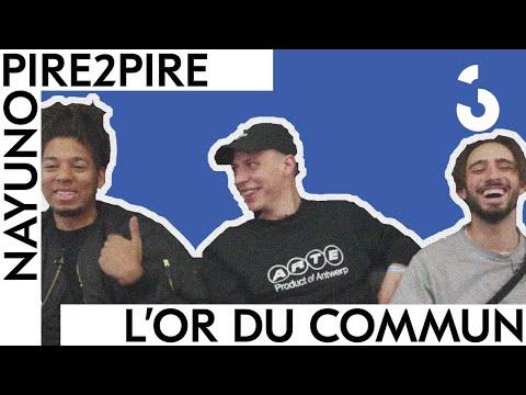 Youtube: L'Or du Commun – Leurs pires expériences – Pire2Pire NAYUNO
