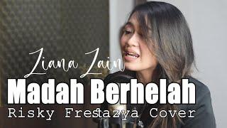 Ziana Zain - Madah Berhelah | Risky Frestazya Cover & Lirik [ Bening Musik ]