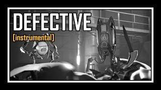 Portal - Defective [instrumental]