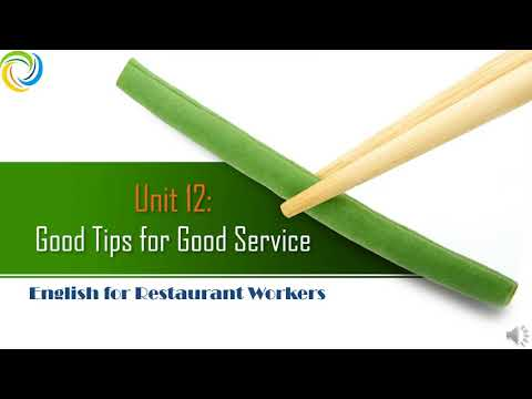 English for Restaurant Workers   Unit 12: Good Tips for Good Service