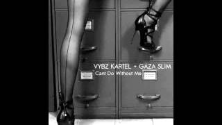 Vybz Kartel | Cant Do Without Me