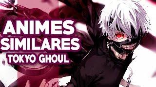 Los Mejores Animes Similares a Tokyo Ghoul