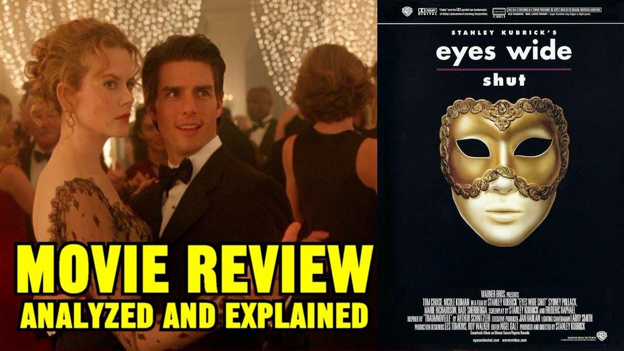 Stanley Kubrick S Eyes Wide Shut 1999 Reviewed Analyzed Explained Youtube