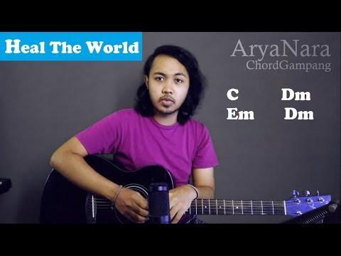 Chord Gampang (Heal The World - Michael Jackson) by Arya Nara (Tutorial Gitar) Untuk Pemula