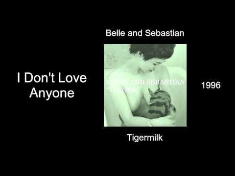 Belle And Sebastian I Dont Love Anyone Tigermilk 1996 Youtube