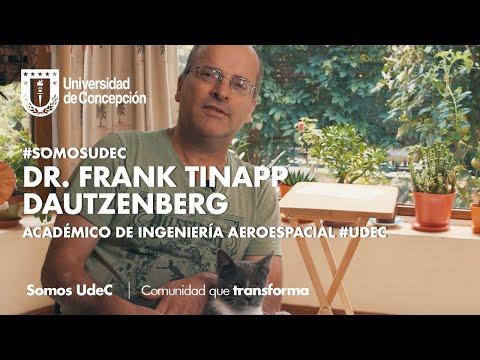 #SomosUdeC: Dr. Frank Tinapp Dautzenberg, académico de Ingeniería Aeroespacial #UdeC