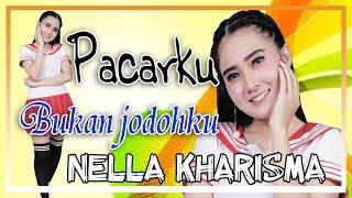 Download Nella Kharisma - Pacarku Bukan Jodohku