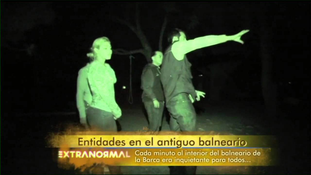 Entidades en el antiguo balneario - Parte 1 - YouTube