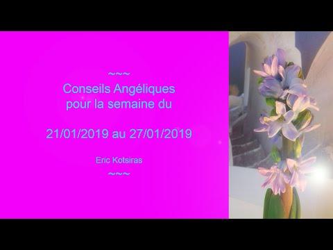 Conseils Angéliques pour la semaine du 21/01/2019 au 27/01/2019  ******