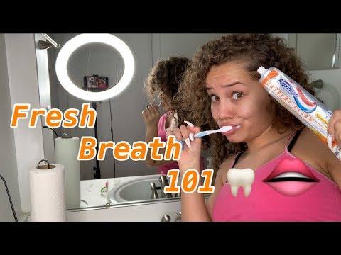 My Oral Hygiene Routine   Fresh Breath 101 👄