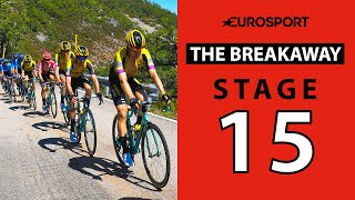 The Breakaway: Stage 15 Analysis | Vuelta a España 2019 | Cycling | Eurosport