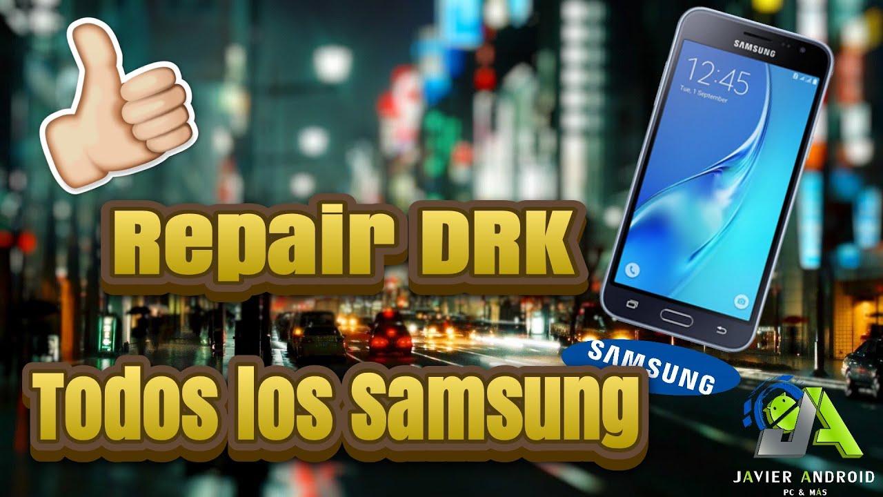 Reparar DRK | Repair DRK | Samsung