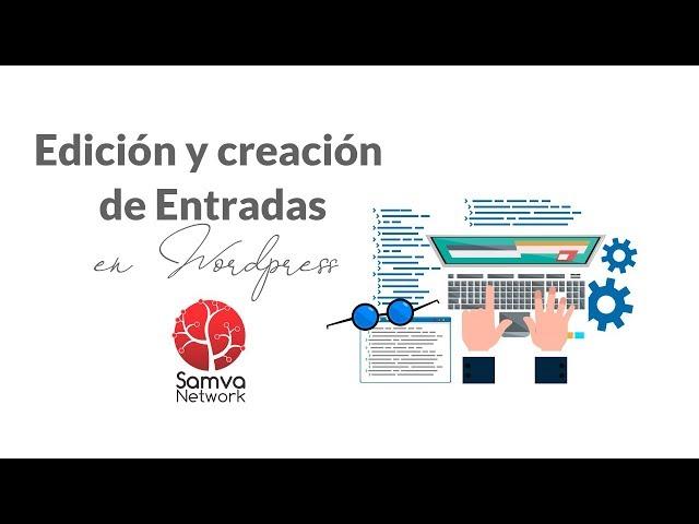 Crear y editar entradas o noticias en wordpress con la plantilla BeTheme - Samva Network