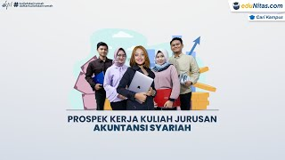 Prospek Kerja Kuliah Jurusan Akuntansi Syariah
