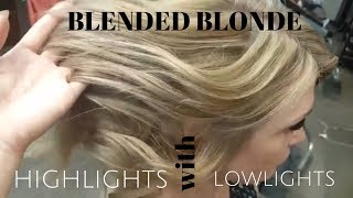BLENDED BLONDE highlights with lowlights