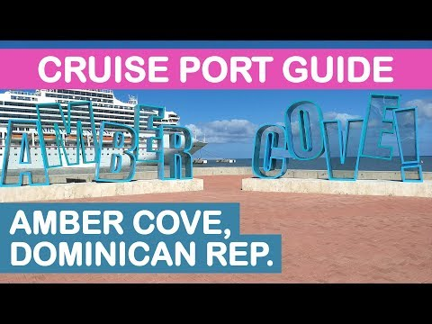Amber Cove Cruise Port Guide 2018: Tips and Overview