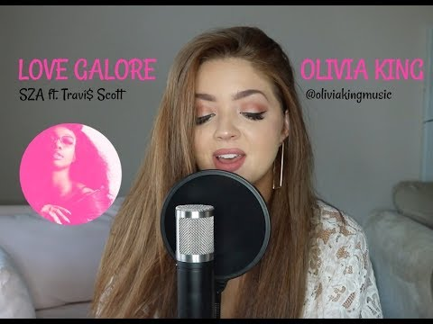 Love Galore by SZA ft. Travi$ Scott (Cover) by Olivia King