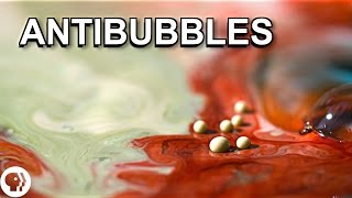 What are antibubbles?
