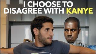 I Choose to Disagree with Kanye