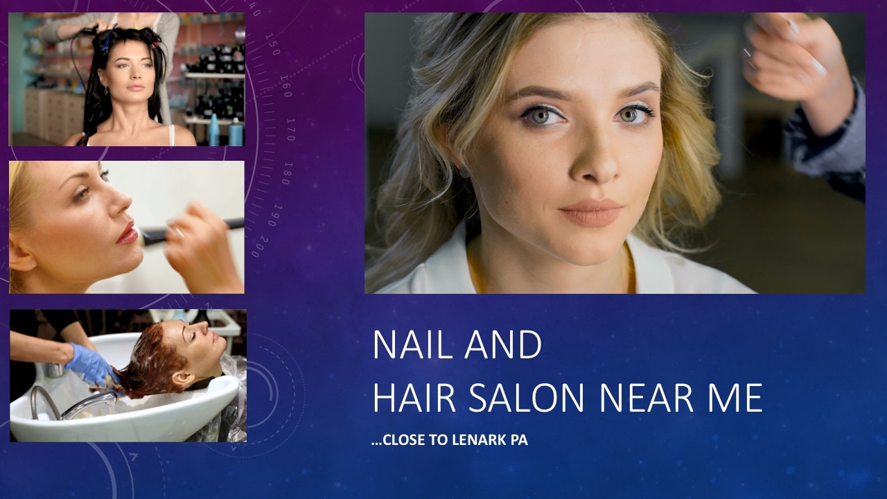 Nail And Hair Salon Near Me In Lanark PA See Our Salon YouTube - Haircut places near me