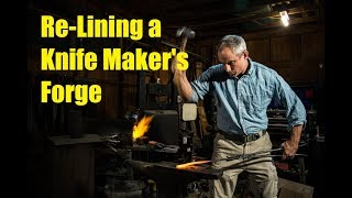 Re-Lining a Knife Making Forge