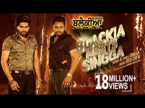 SINGGA: BLACKIA MEETS SINGGA | Dev Kharoud | Blackia | New Punjabi Song | 3rd May