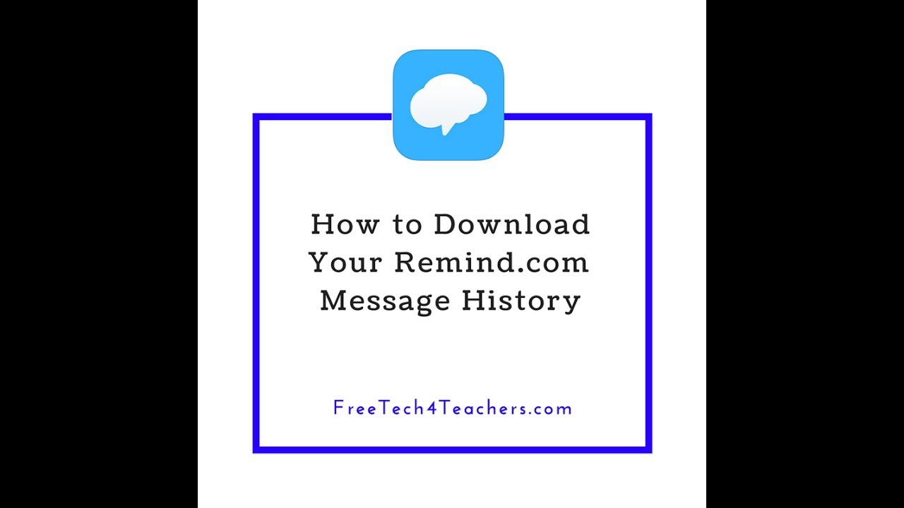 How To Download Your Remind Message History Youtube