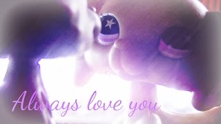 Littlest pet shop: Always love you (New opening)