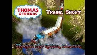 Thomas & Friends - Trainz Short - Thomas the Roller Coaster - Trainz Video