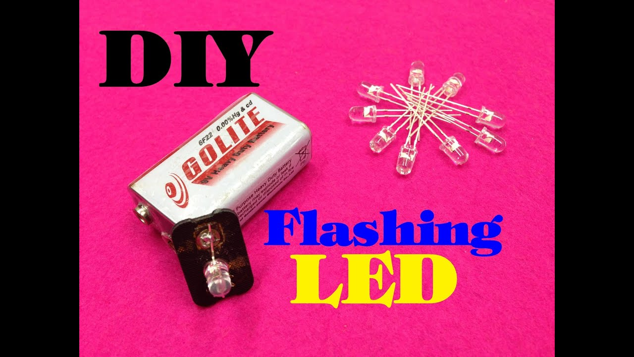 How To Make A Flashing Leds Using 9v Battery Diy Homemade Led Status Indicator Tutorial Youtube
