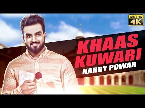 Khaas Kuwari : Harry Powar   Narinder Bath   Latest Punjabi Song   New Punjabi Song @ShemarooPunjabi