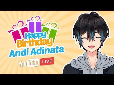 【LIVE】ADA SURPRISE!!! RAYAIN ULANG TAHUN ANDI ADINATA - Part 1