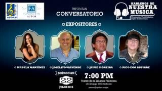 CONVERSATORIO: HABLEMOS DE NUESTRA MÚSICA --22 de julio